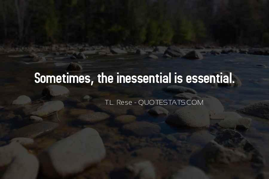 T.L. Rese Quotes #413987