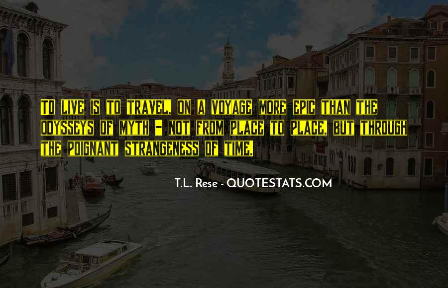 T.L. Rese Quotes #73208