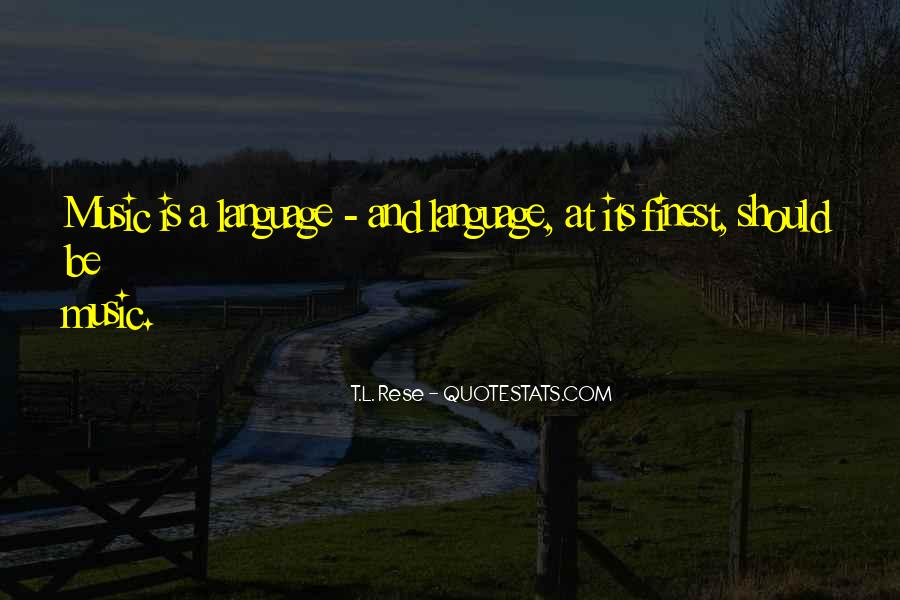 T.L. Rese Quotes #93078