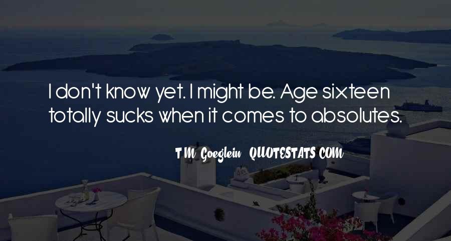 T.M. Goeglein Quotes #1251787