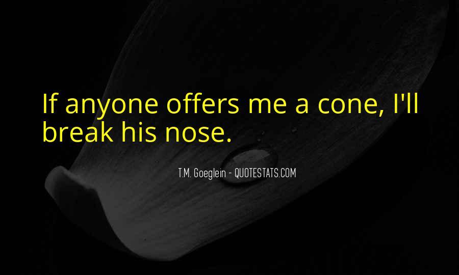 T.M. Goeglein Quotes #1697634