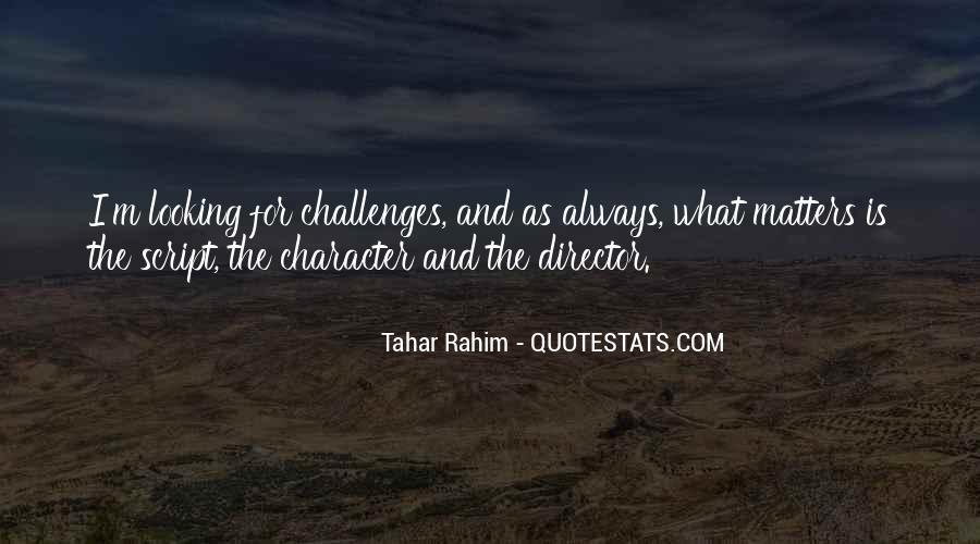 Tahar Rahim Quotes #425250