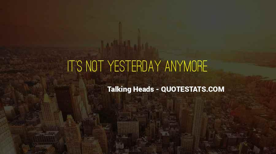 Talking Heads Quotes #681517
