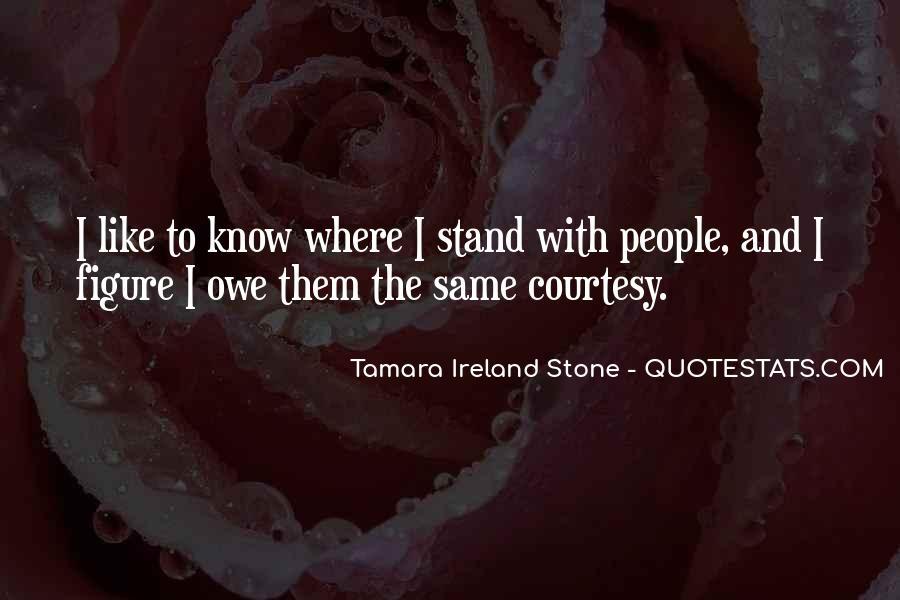 Tamara Ireland Stone Quotes #149992