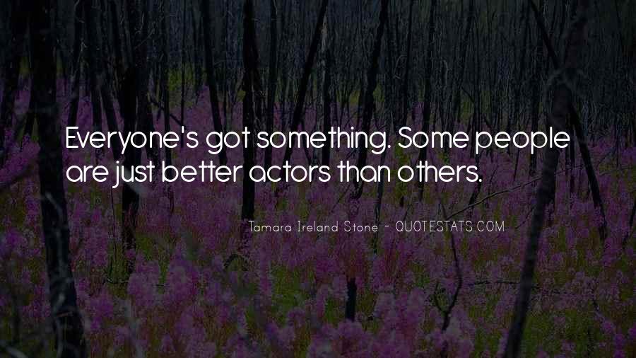 Tamara Ireland Stone Quotes #1716076