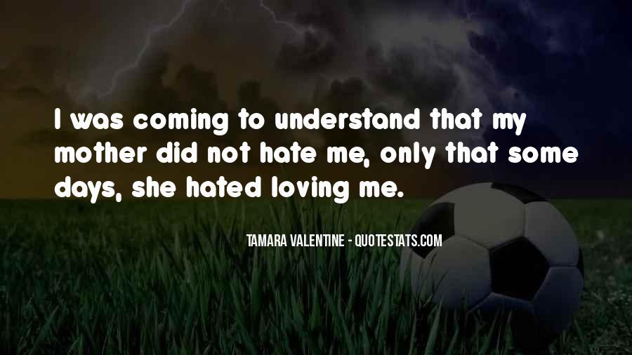 Tamara Valentine Quotes #1861948