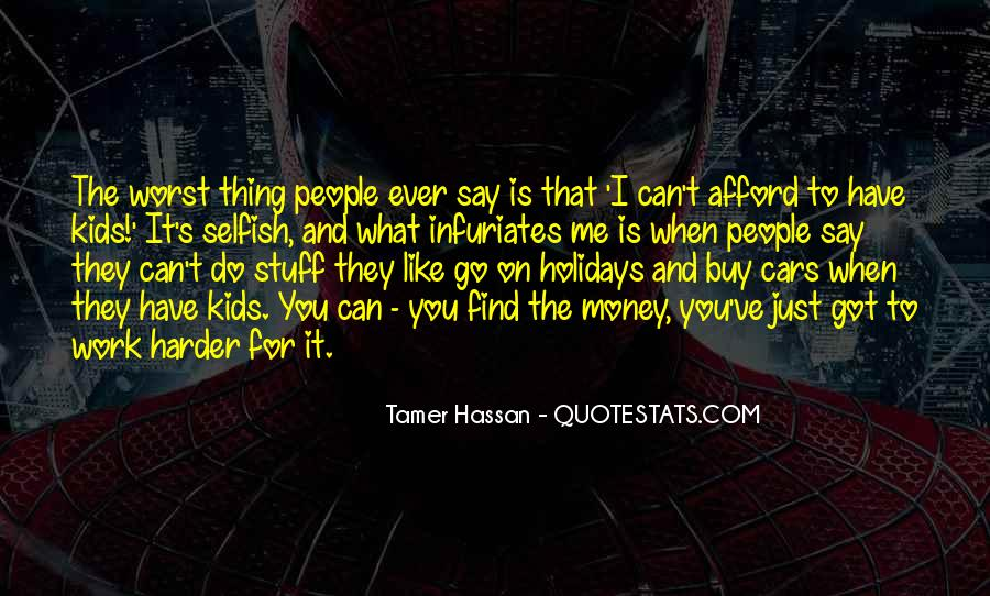 Tamer Hassan Quotes #953337