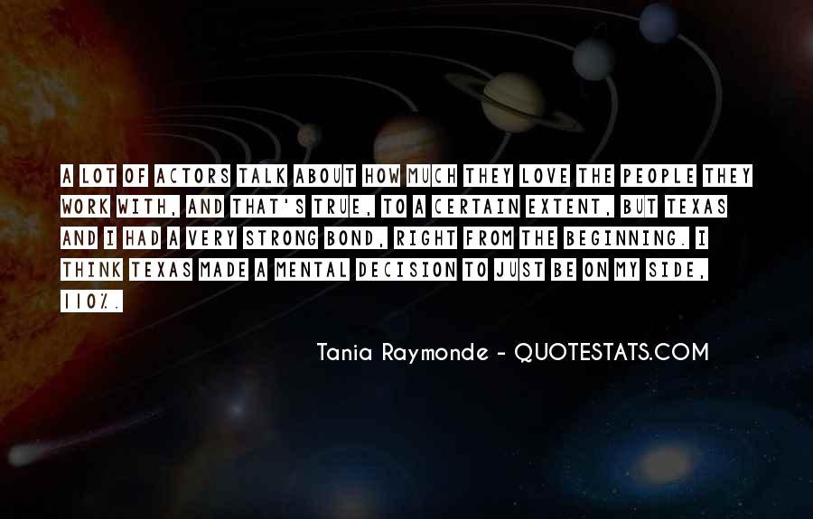 Tania Raymonde Quotes #1771911