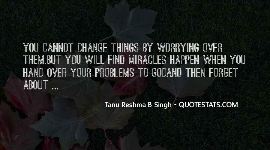 Tanu Reshma B Singh Quotes #155538