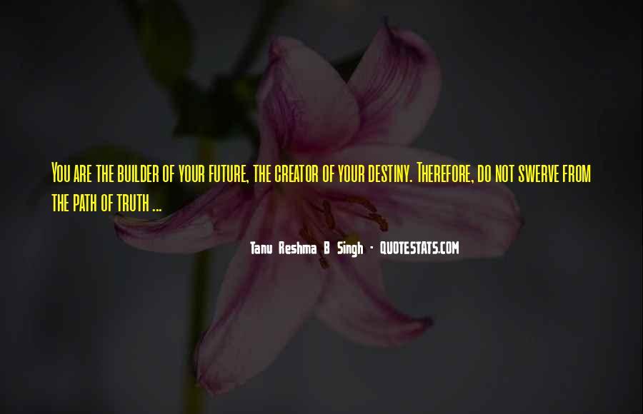 Tanu Reshma B Singh Quotes #192105