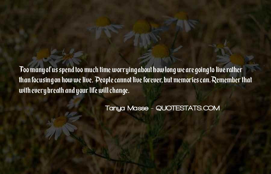 Tanya Masse Quotes #1357172