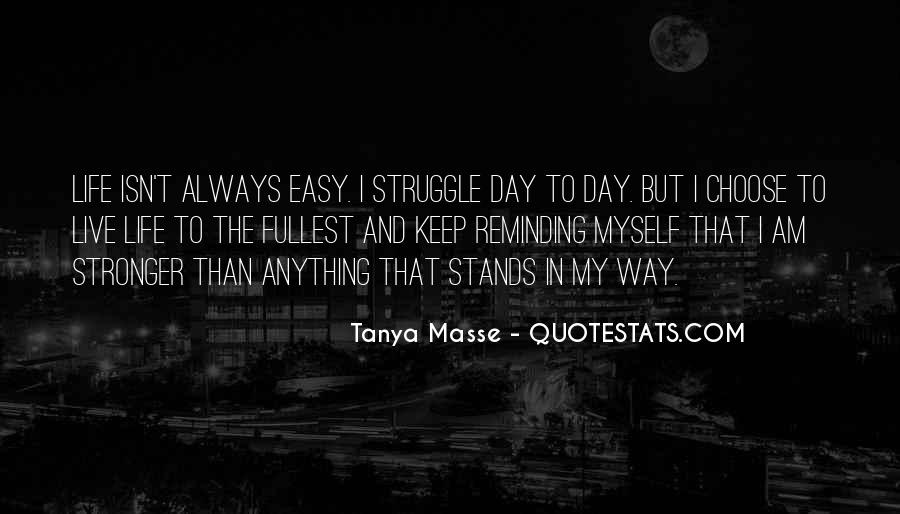 Tanya Masse Quotes #1399092