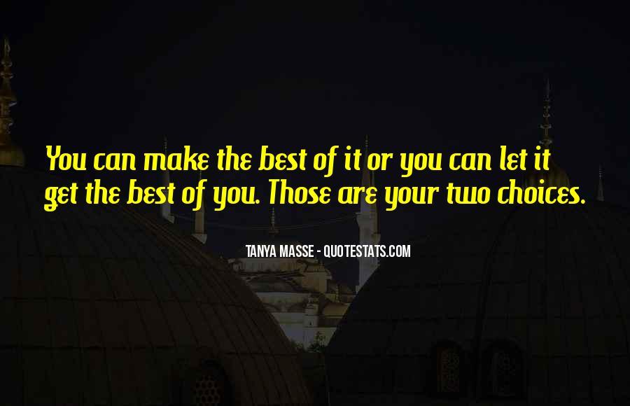 Tanya Masse Quotes #1560449