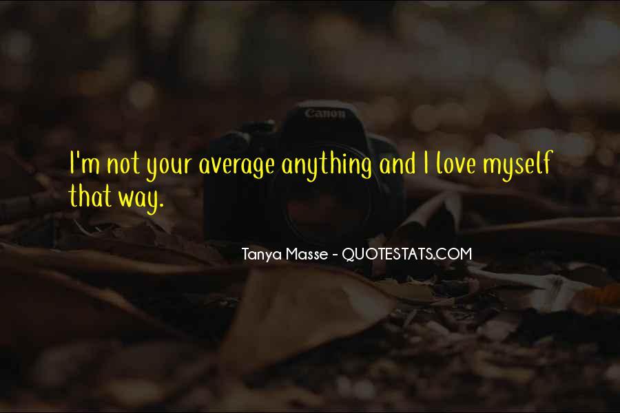 Tanya Masse Quotes #173199