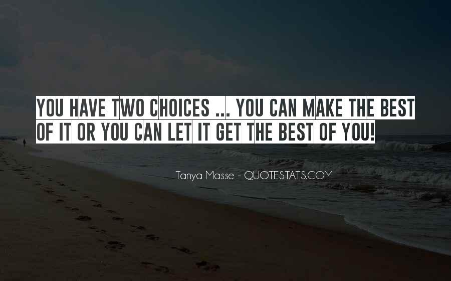 Tanya Masse Quotes #1791084