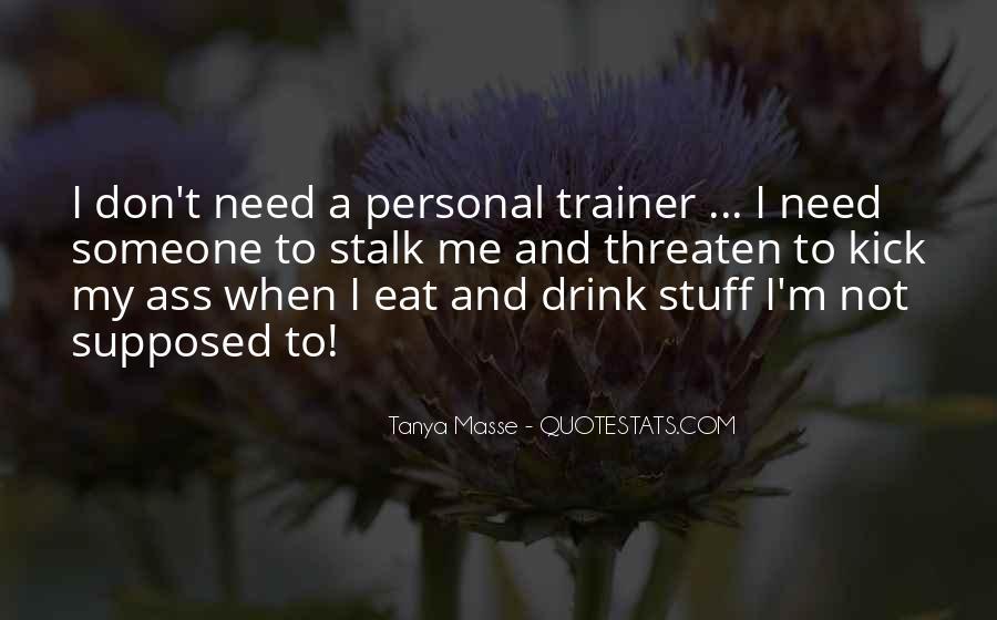Tanya Masse Quotes #236806
