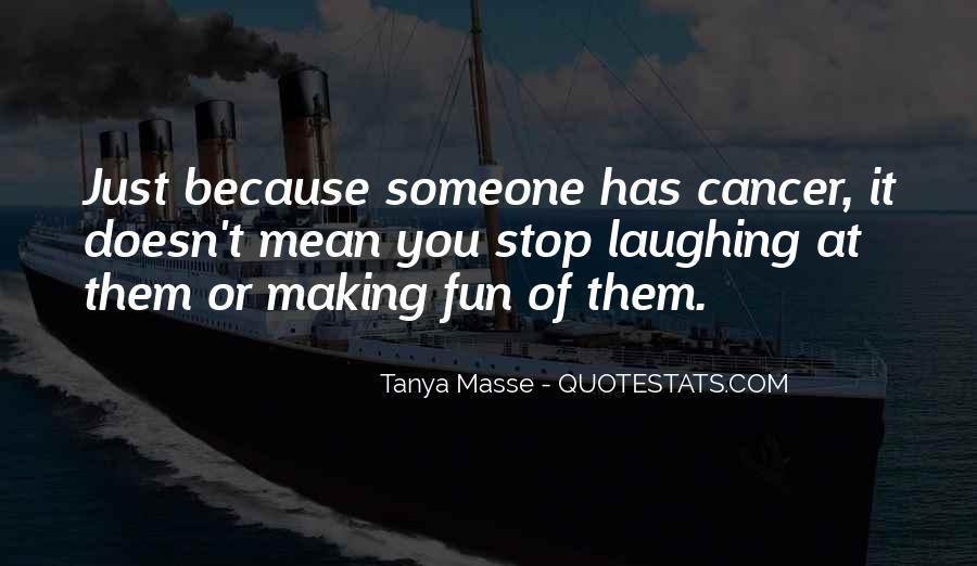 Tanya Masse Quotes #354210