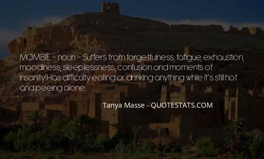 Tanya Masse Quotes #426602