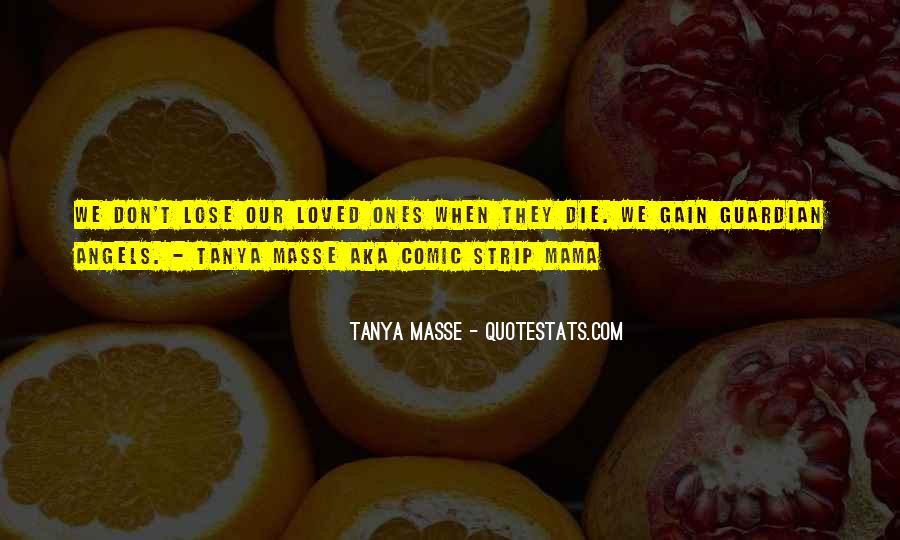 Tanya Masse Quotes #467969