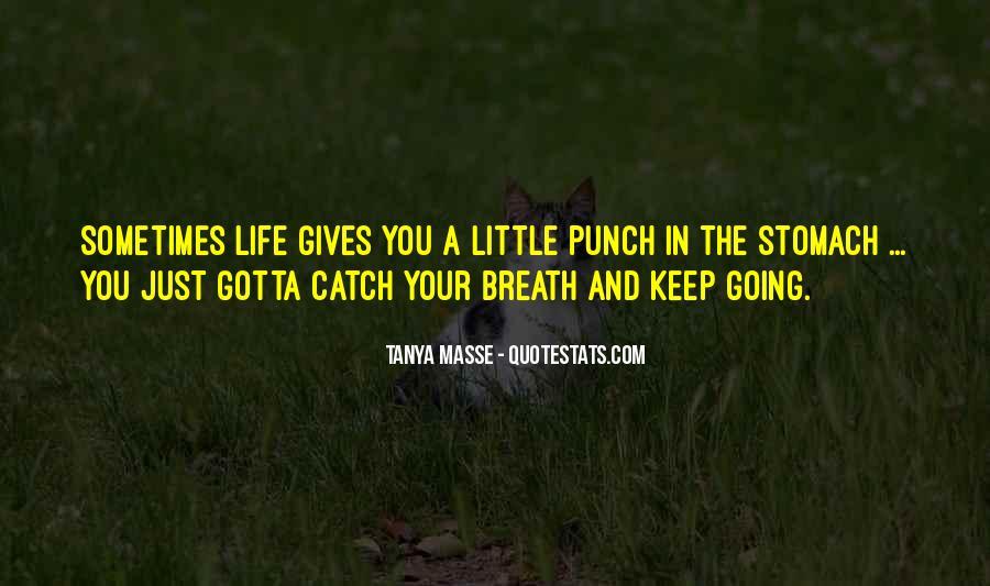 Tanya Masse Quotes #50651