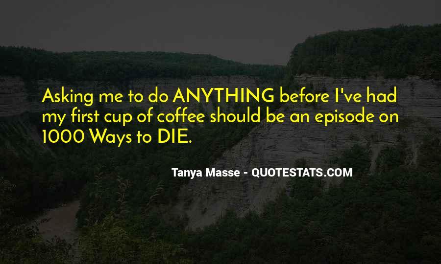Tanya Masse Quotes #90403