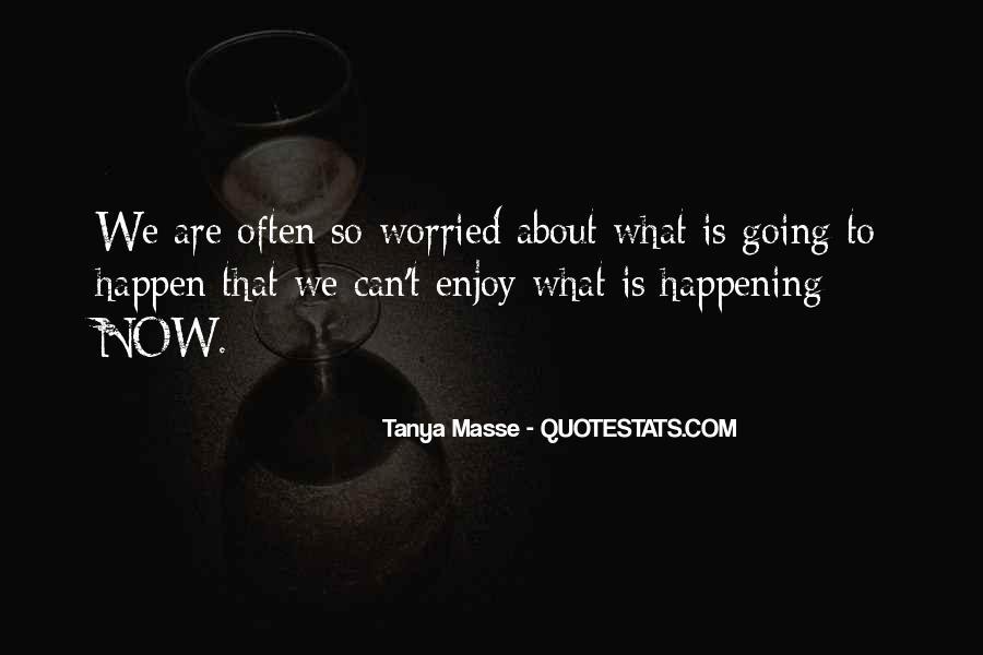 Tanya Masse Quotes #920314
