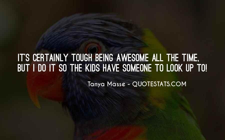 Tanya Masse Quotes #948974