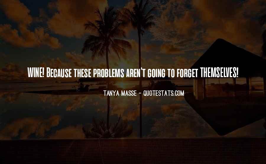 Tanya Masse Quotes #981708