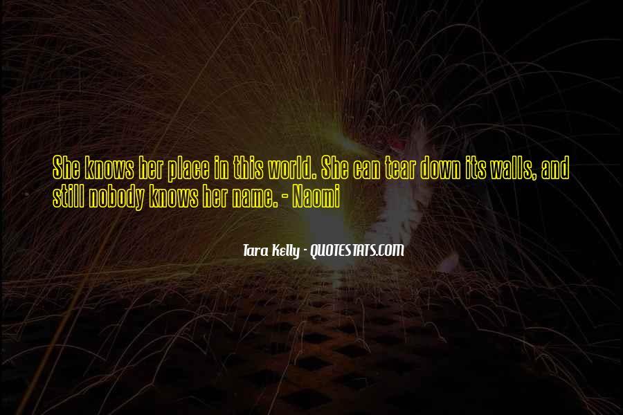 Tara Kelly Quotes #1583338