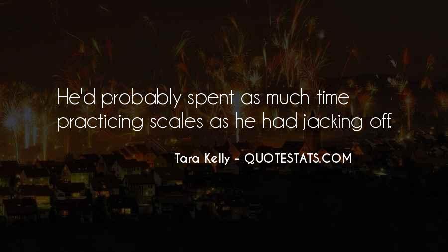 Tara Kelly Quotes #277713