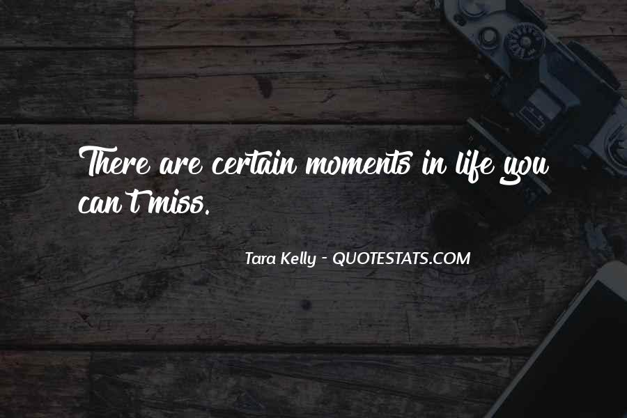 Tara Kelly Quotes #465715