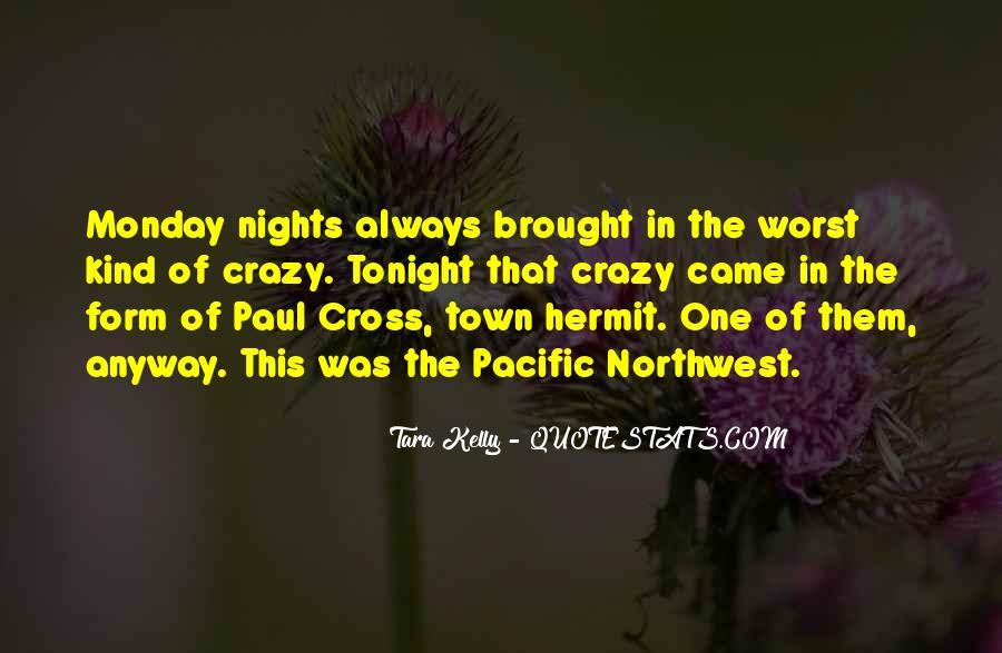Tara Kelly Quotes #481424