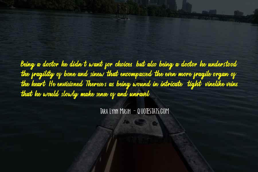 Tara Lynn Masih Quotes #251689