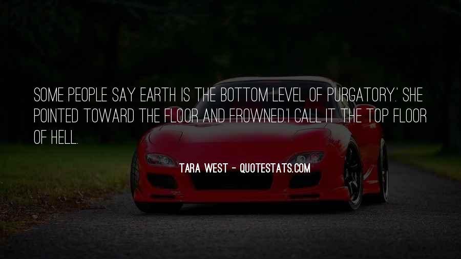Tara West Quotes #1808452
