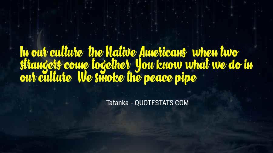 Tatanka Quotes #1493805