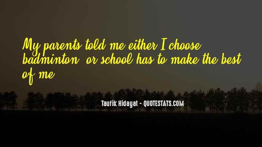 Taufik Hidayat Quotes #1377538
