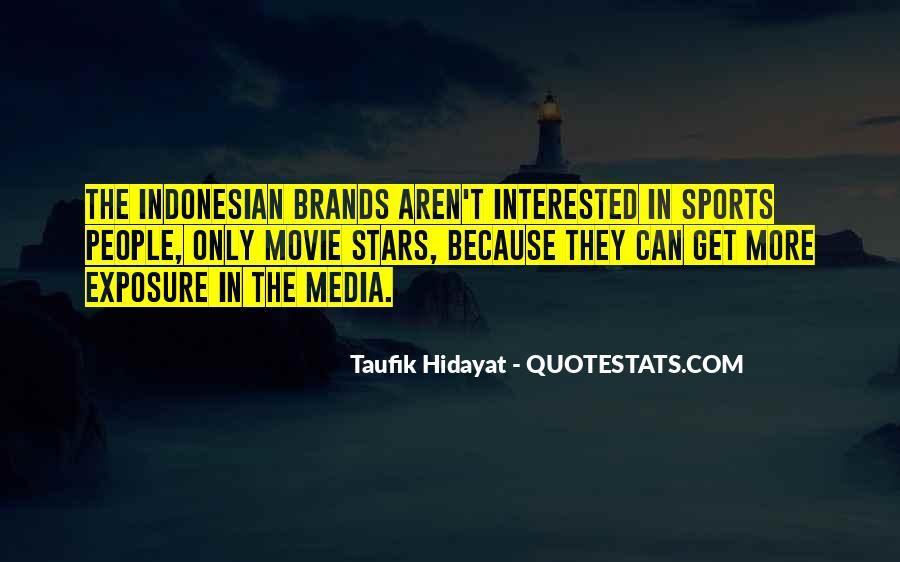 Taufik Hidayat Quotes #1576404