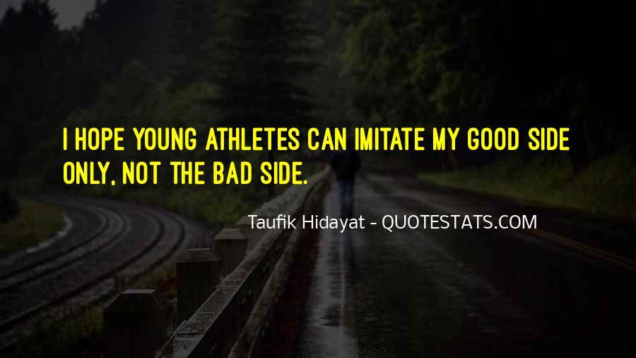Taufik Hidayat Quotes #466990