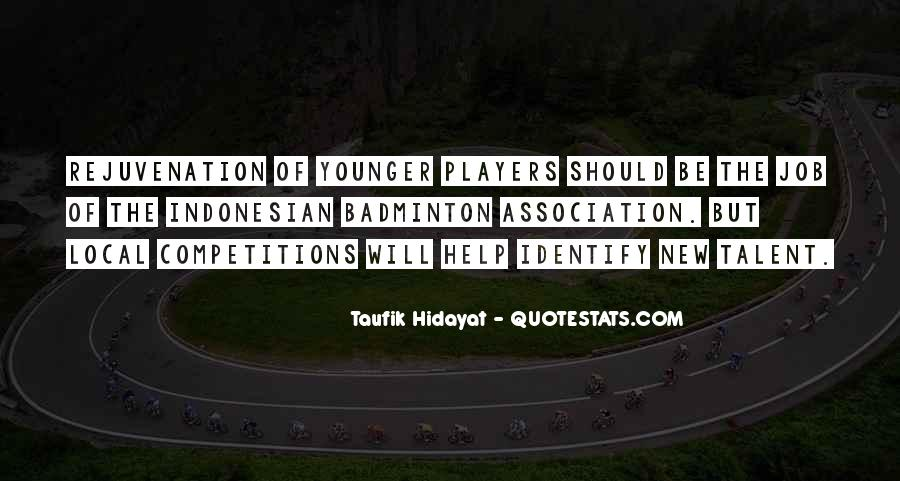 Taufik Hidayat Quotes #633371