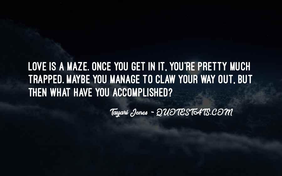 Tayari Jones Quotes #1016214