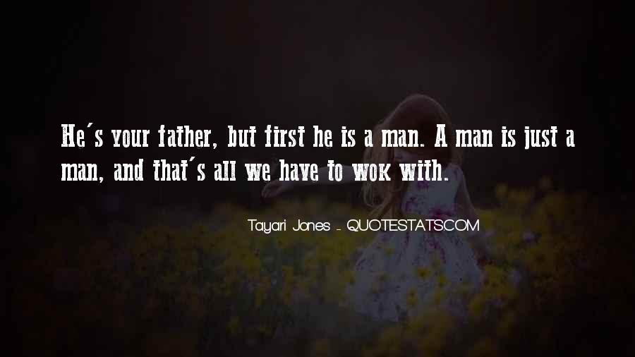 Tayari Jones Quotes #1091502