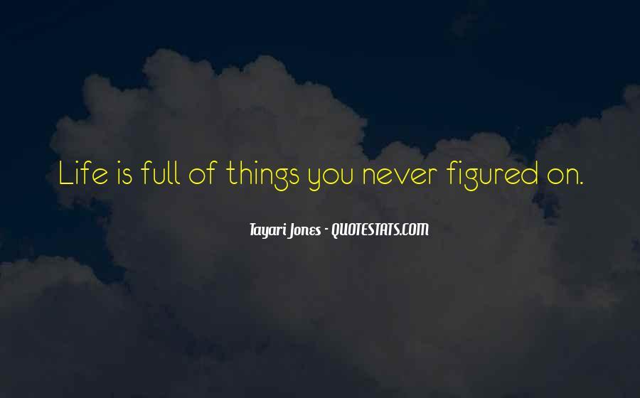 Tayari Jones Quotes #1314599