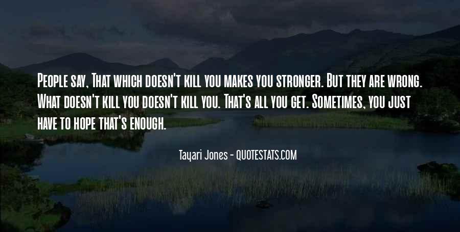 Tayari Jones Quotes #1462354