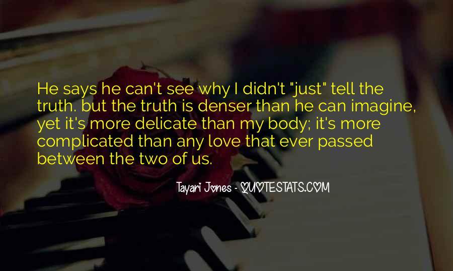 Tayari Jones Quotes #1735393