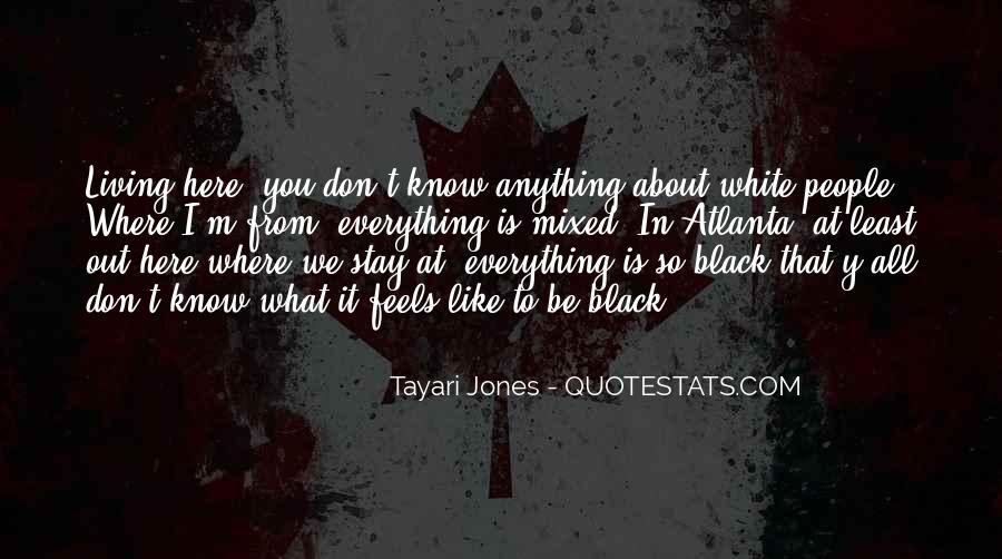 Tayari Jones Quotes #222326