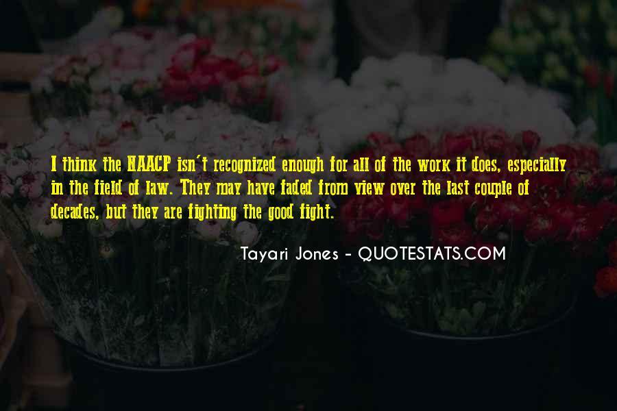 Tayari Jones Quotes #284495