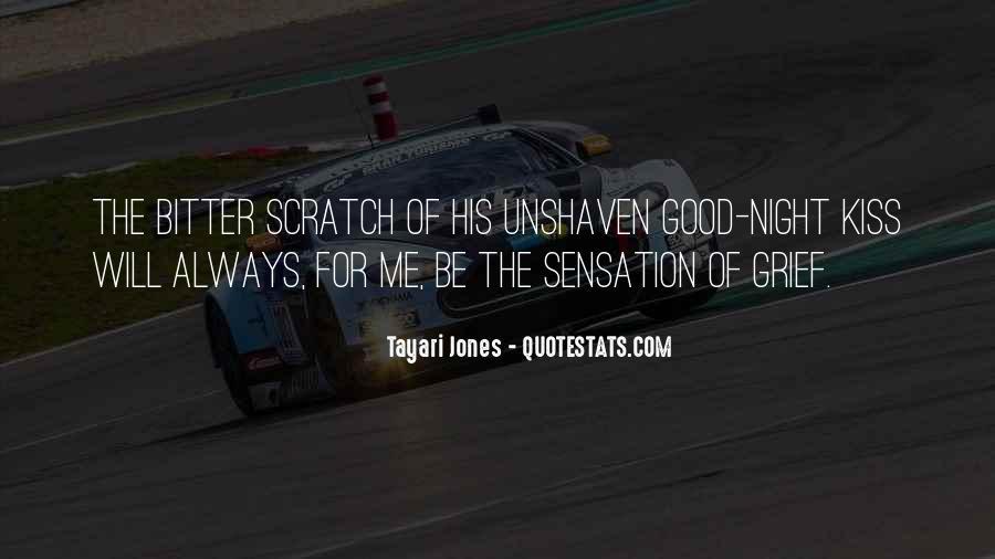 Tayari Jones Quotes #354240