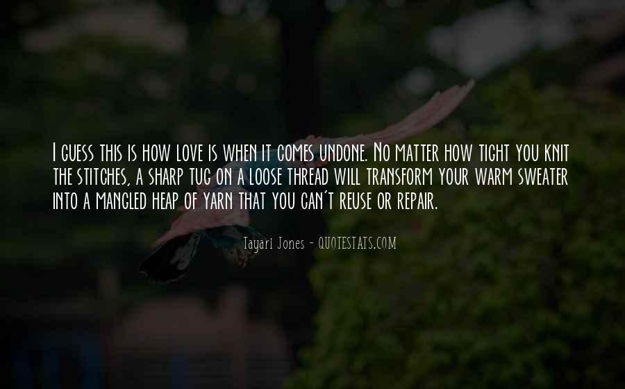 Tayari Jones Quotes #41926