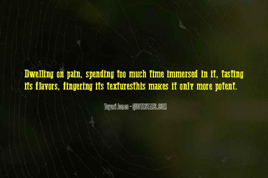 Tayari Jones Quotes #963381