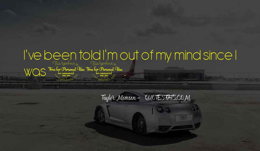Taylor Momsen Quotes #1000746